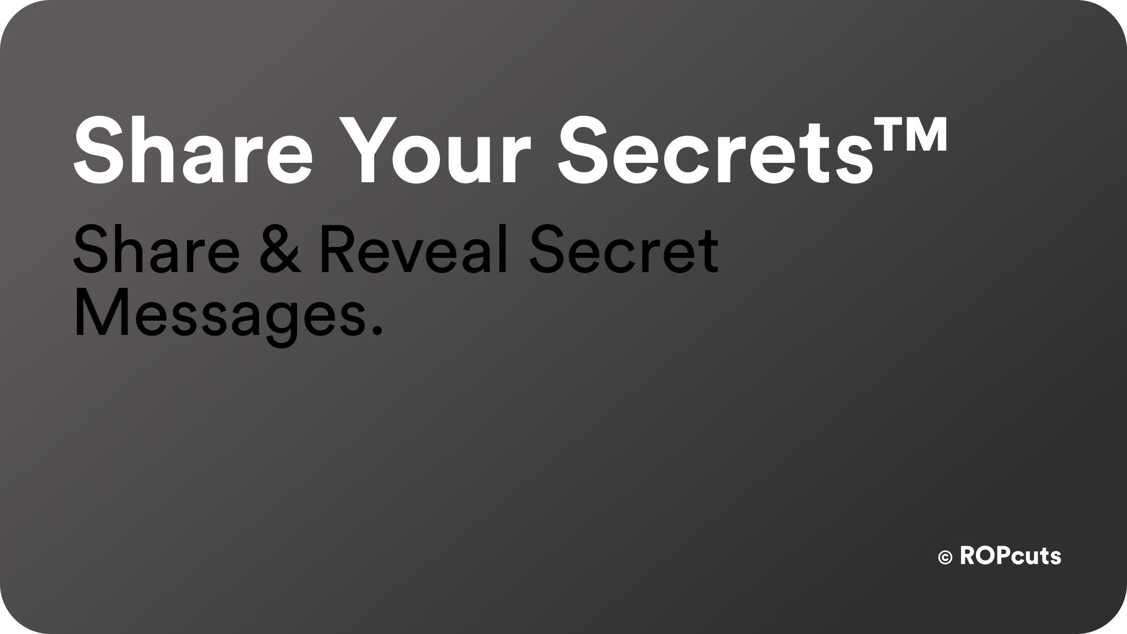 Share Your Secrets™